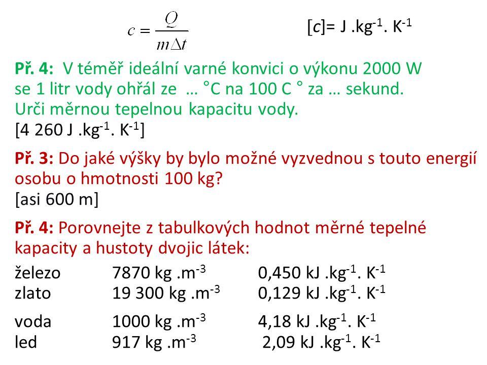c]= J .kg-1. K-1